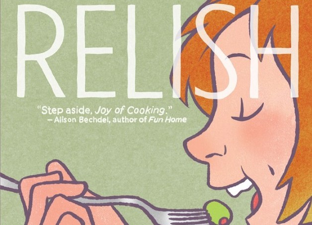 "Lucy Knisley's ""Relish"" Explores a Lifelong Celebration of Food"