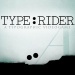 Type:Rider: The History of Typography is the History of Mankind