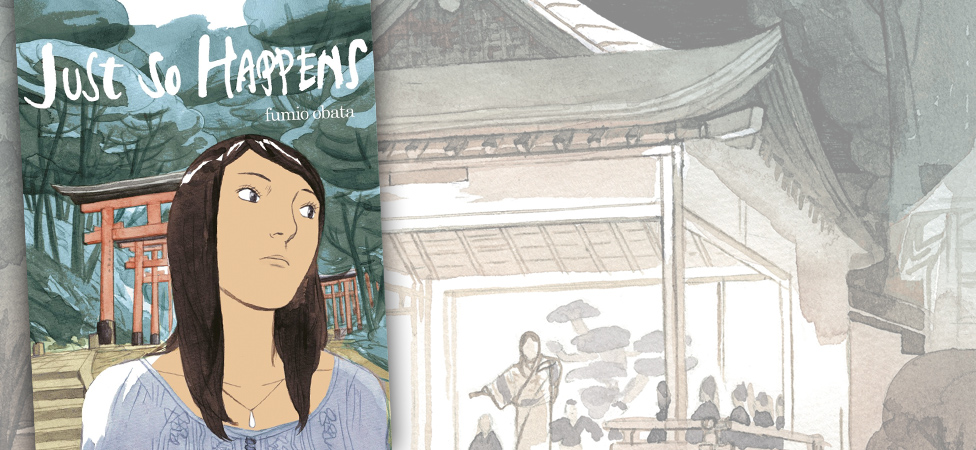 "Fumio Obata's Debut Graphic Novel ""Just So Happens"" Challenges the Idea of 'Home'"