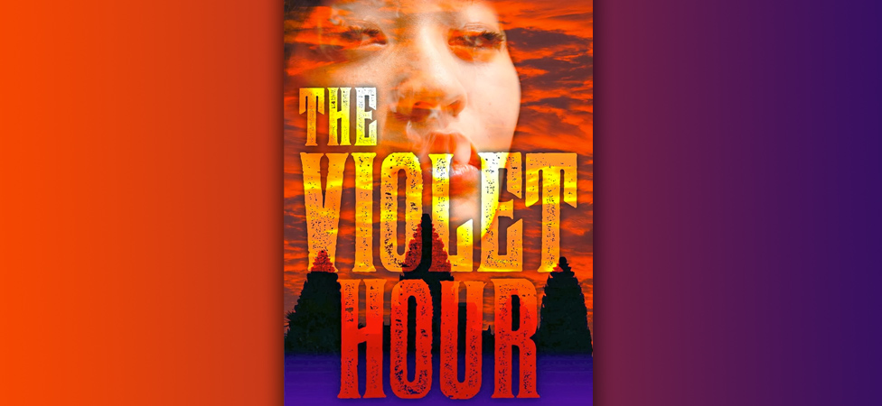 """The Violet Hour"" by Whitney A. Miller"