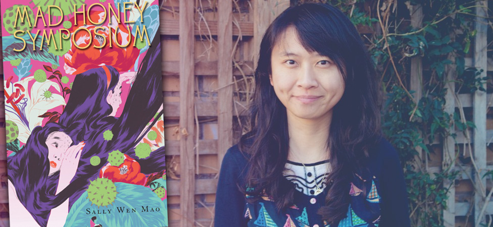 "Lose Yourself in Sally Wen Mao's Exquisite Poetry Debut, ""Mad Honey Symposium"""