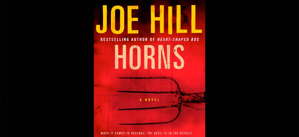 "Learn Others' Darkest Desires in Joe Hill's Novel ""Horns"""