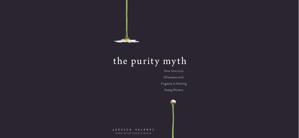 "Learn How Society's Ideas on ""Purity"" Can be Harmful to Women in ""The Purity Myth"""