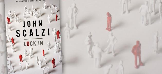 """Fight a Dystopian Virus in John Scalzi's """"Lock In"""