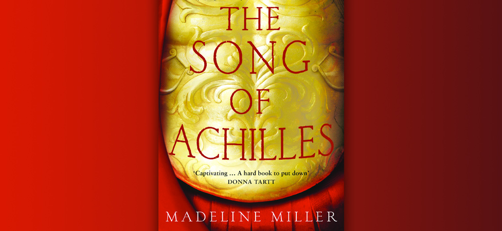 """Madeline Miller's """"The Song of Achilles"""" Puts a New Spin on the Trojan War"""