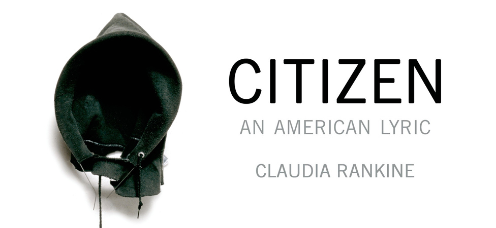 "Feel the Effects of Racism in American Society in ""Citizen: An American Lyric"""