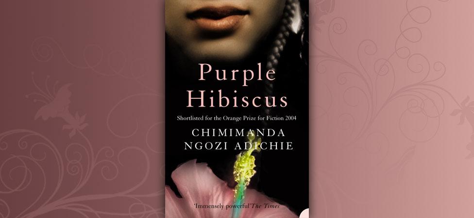 "Revisiting Chimamanda Ngozi Adichie's Debut Novel ""Purple Hibiscus"""
