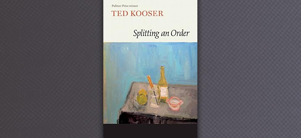 """Cherish the Little Things in Ted Kooser's """"Splitting an Order"""""""