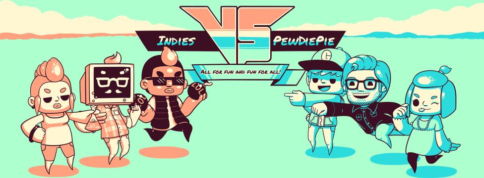 Indie vs. PewDiePie: Fun to Play, Fun to Watch
