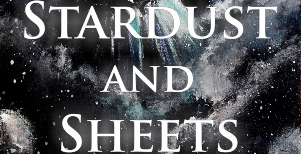 """Revel in Emotions With Poetry Collection """"Stardust and Sheets"""""""