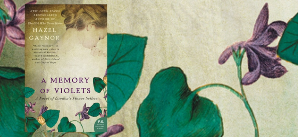 "Solve a Heartbreaking Mystery in ""A Memory of Violets: A Novel of London's Flower Sellers"""