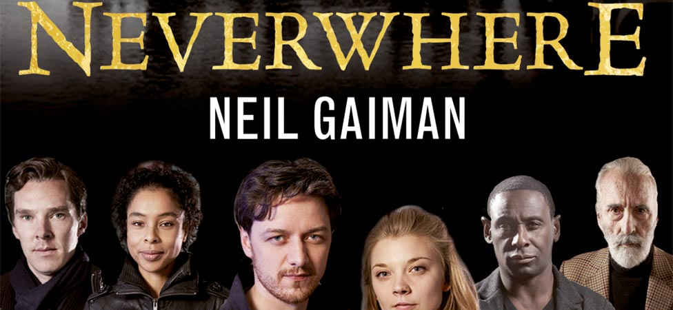 "Listen to BBC Radio's Adaptation of Neil Gaiman's ""Neverwhere"""