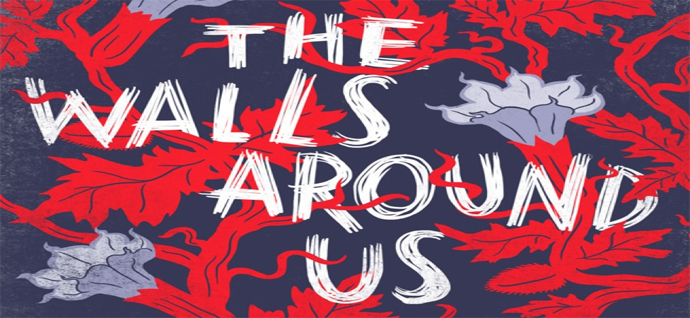 "Discover the Dark Side of Friendship in ""The Walls Around Us"""