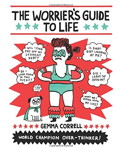 "Banish Stress in ""The Worrier's Guide to Life"""