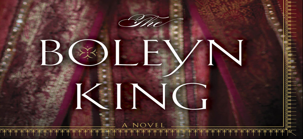 "Contemplate an Alternate History With ""The Boleyn King"""