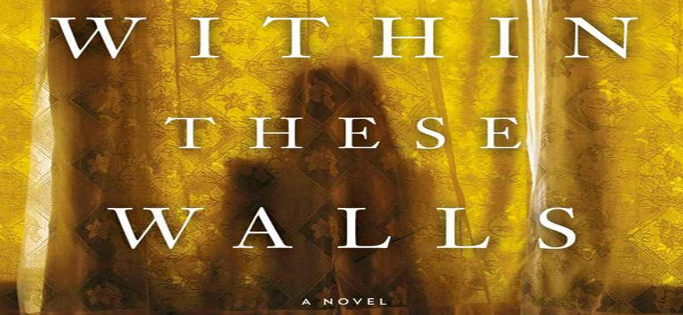 """Discover a Chilling Mystery With Ania Ahlborn's Novel """"Within These Walls"""""""