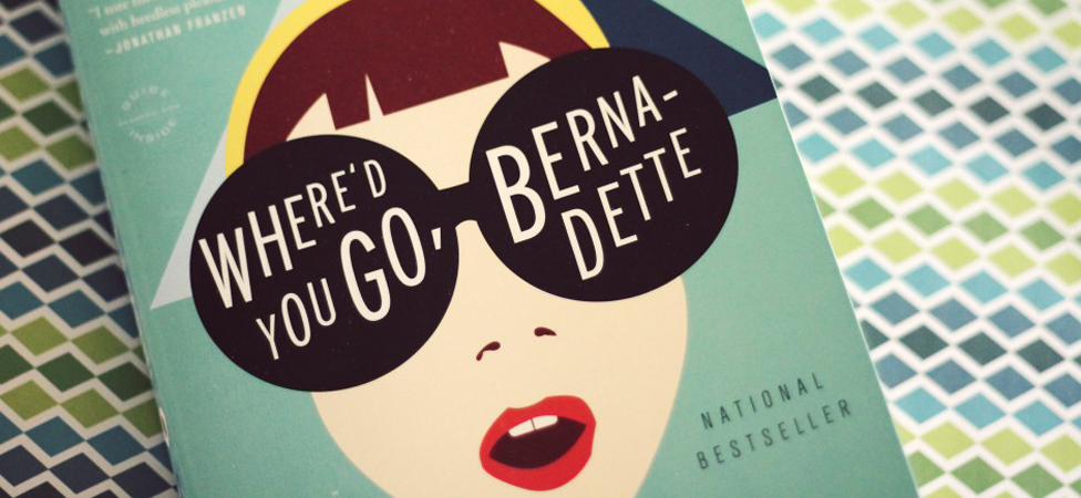 """Where'd You Go, Bernadette?"" You'll Have to Read the Book to Find Out"