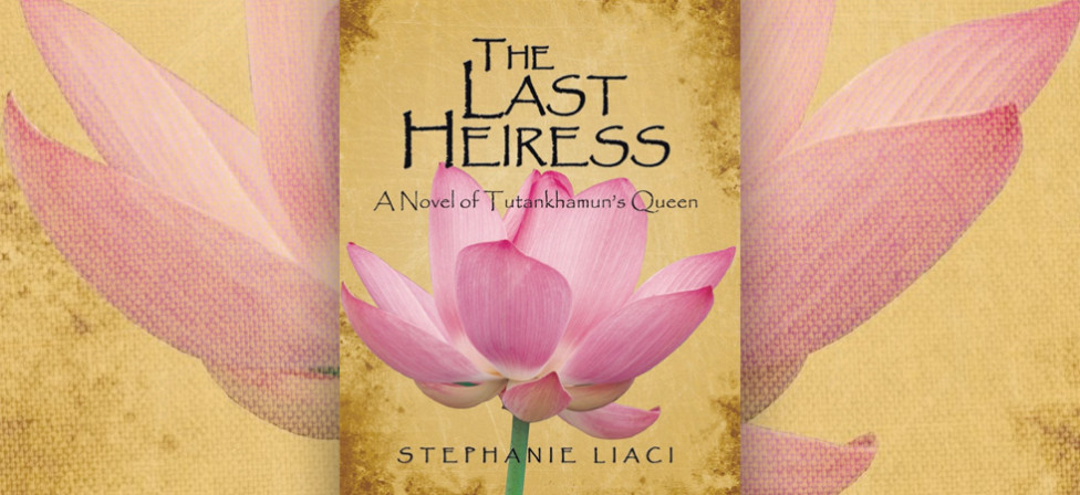"Explore A Lost Queen's Life In ""The Last Heiress: A Novel Of Tutankhamun's Queen."""
