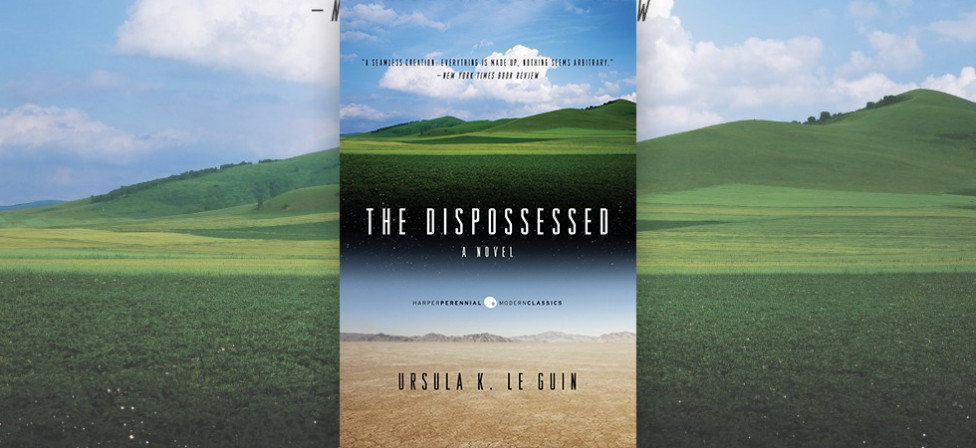 "Why ""The Dispossessed"" Is Still One Of The Most Important Sci-Fi Novels Of All Time"